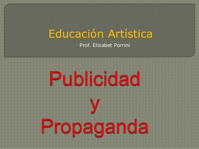 Educación Artística  Prof. Elisabet Porrini