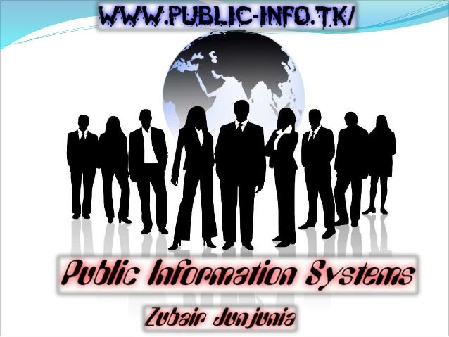  A public information system is a system used to display up to date information that people need or are interest in.  So...