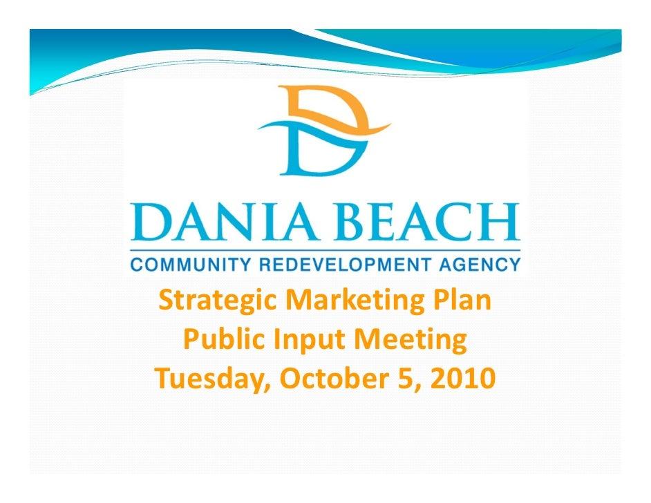 StrategicMarketingPlan   PublicInputMeeting Tuesday,October5,2010