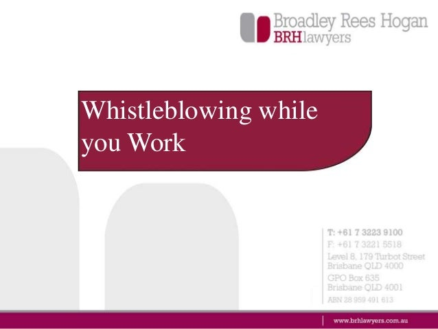 Whistleblowing while you Work