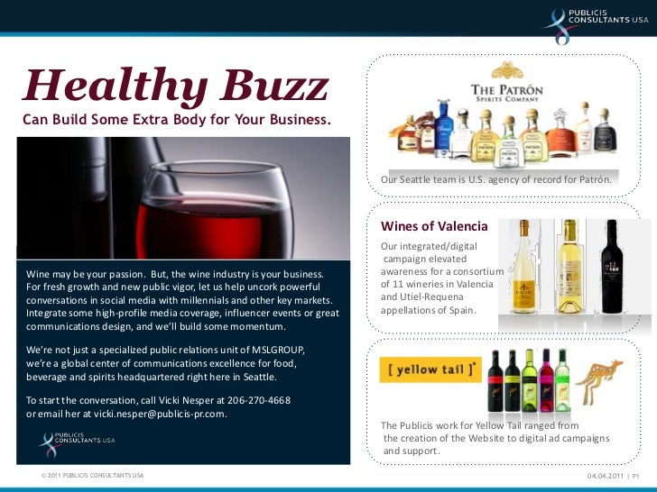 Healthy Buzz Can Build Some Extra Body for Your Business.<br />Our Seattle team is U.S. agency of record for Patrón.<br />...