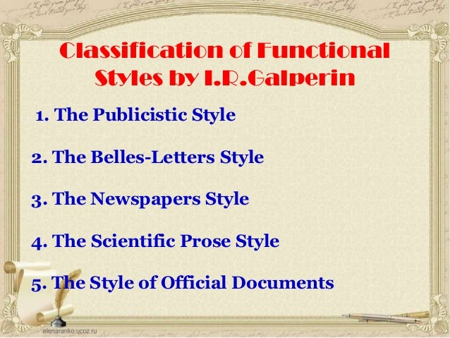 publicistic style Speak on the functional styles of the english and ukrainian 4  essays the language style of articles publicistic style has features in common,.