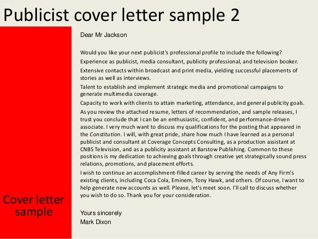 Yours Sincerely Mark Dixon; 3. Publicist Cover Letter ...