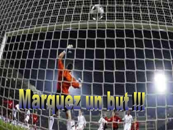 Marquez un but !!!