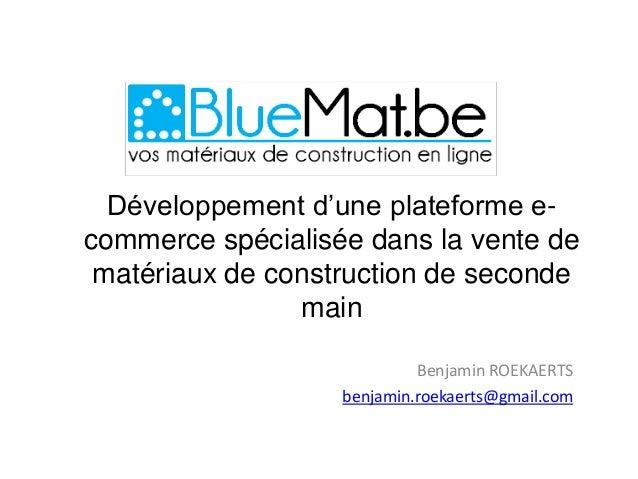Développement d'une plateforme e-commerce spécialisée dans la vente de matériaux de construction de seconde               ...