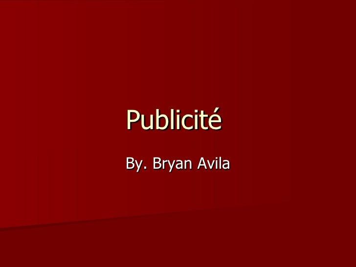 Publicité  By. Bryan Avila