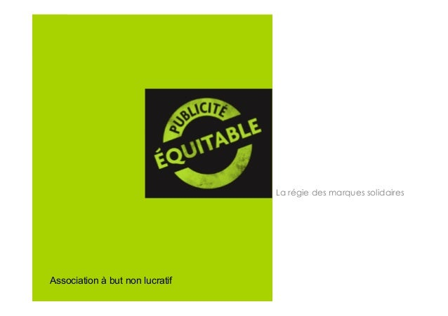 La régie des marques solidairesAssociation à but non lucratif