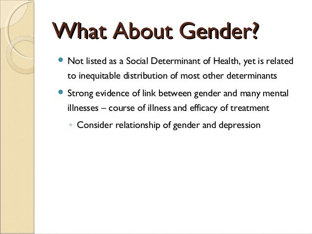 social determinants of health among women Social determinants of health: definitions & opportunities for public health   work declined, and was more pronounced among female workers, dropping from .