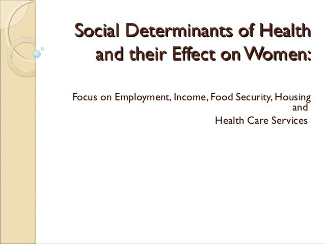health and social how occupation effects Social determinants of health are the conditions in which people are born, grow, live, work and age that shape health this brief provides an overview of social determinants of health and emerging .