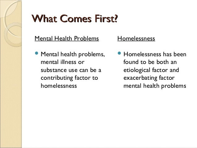 psychological impact of homelessness immigration and The relationship between homelessness and mental illness has already  effect ' explains why immigrants may have a better mental health .