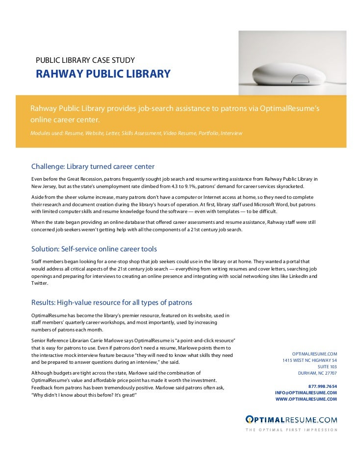 PUBLIC LIBRARY CASE STUDY  RAHWAY PUBLIC LIBRARYRahway Public Library provides job-search assistance to patrons via Optima...
