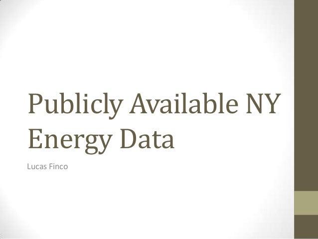 Publicly Available NY Energy Data Lucas Finco