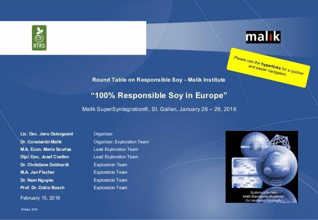 © Malik 2016© Malik System-cybernetic Malik ManagementSystems® for mastering complexity Malik SuperSyntegration®, St. Gall...