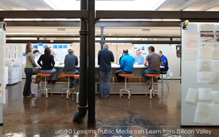10 Lessons Public Media can Learn from Silicon Valley