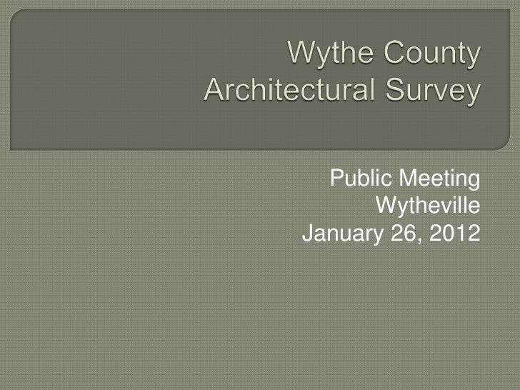 Public Meeting      WythevilleJanuary 26, 2012