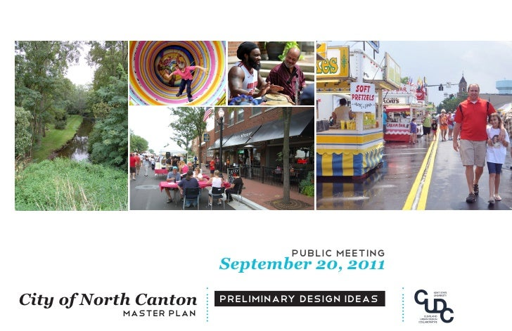 public meeting                         September 20, 2011City of North Canton     preliminary design IDEAS           maste...