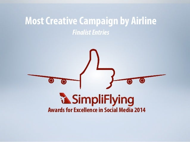 Awards for Excellence in Social Media 2014 Most Creative Campaign by Airline FinalistEntries