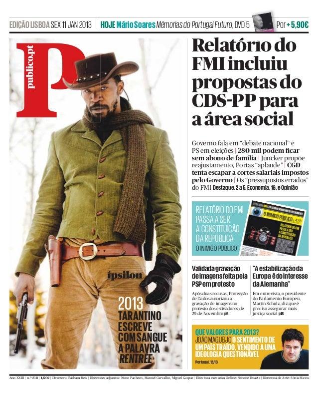 EDIÇÃO LISBOA SEX 11 JAN 2013 HOJE Mário Soares Mémorias do Portugal Futuro, DVD 5                                        ...