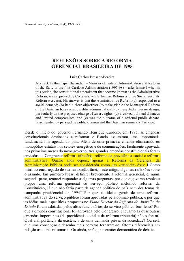 Revista do Serviço Público, 50(4), 1999: 5-30  REFLEXÕES SOBRE A REFORMA GERENCIAL BRASILEIRA DE 1995 Luiz Carlos Bresser-...