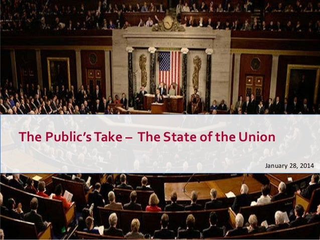 The Public's Take – The State of the Union January 28, 2014