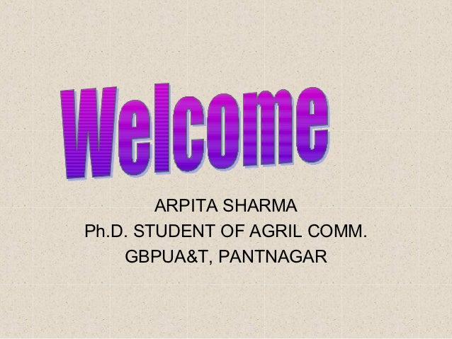 ARPITA SHARMAPh.D. STUDENT OF AGRIL COMM.    GBPUA&T, PANTNAGAR
