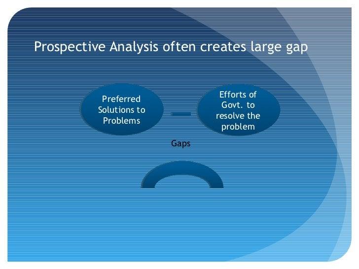 Prospective Analysis often creates large gap                                 Efforts of           Preferred               ...