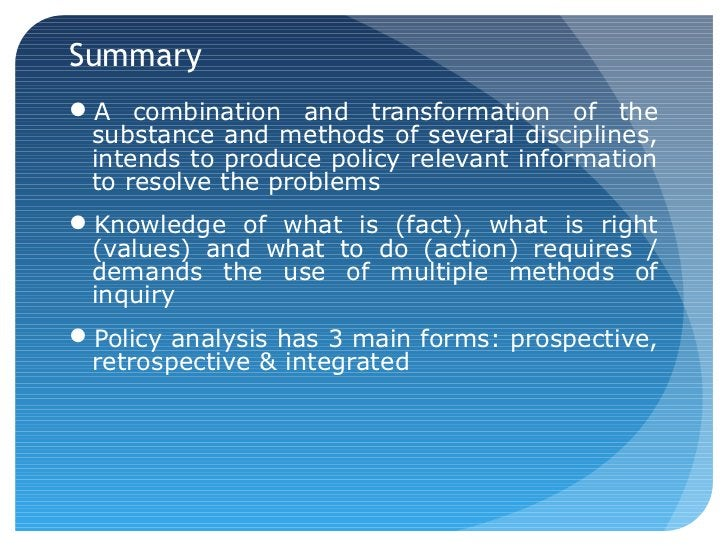 SummaryA combination and transformation of the substance and methods of several disciplines, intends to produce policy re...