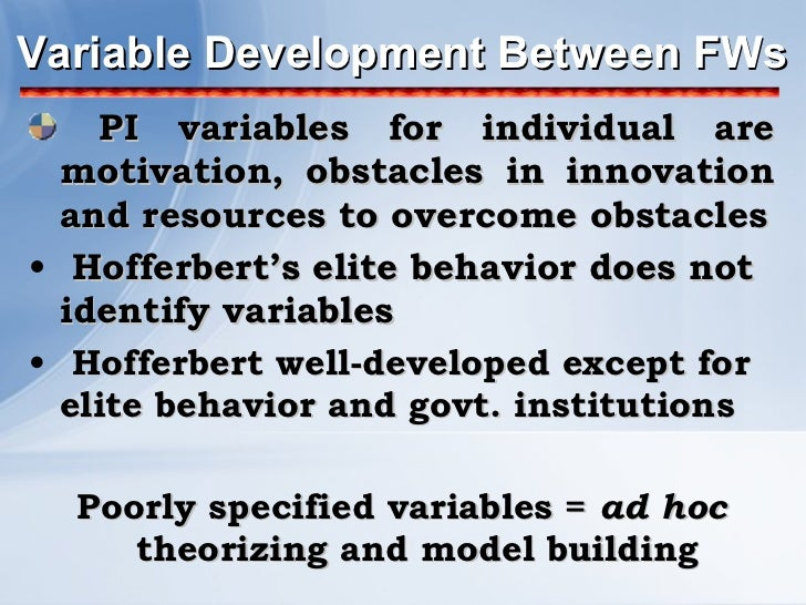 Variable Development Between FWs <ul><li>PI variables for individual are motivation, obstacles in innovation and resources...