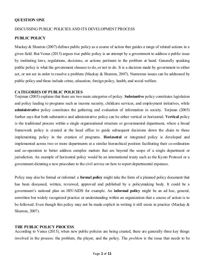 public policy and its developmet process question one discussing public policies and its development process public policy mackay shaxton 2007