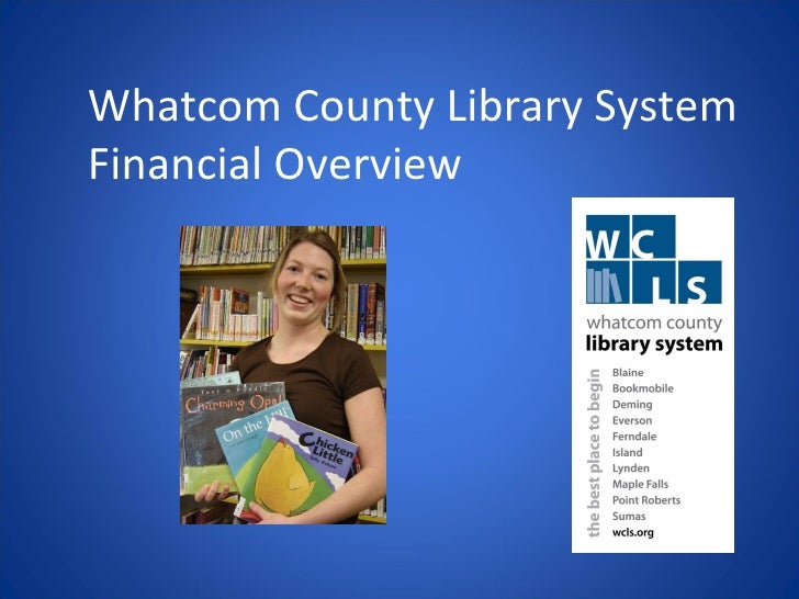 Whatcom County Library System Financial Overview
