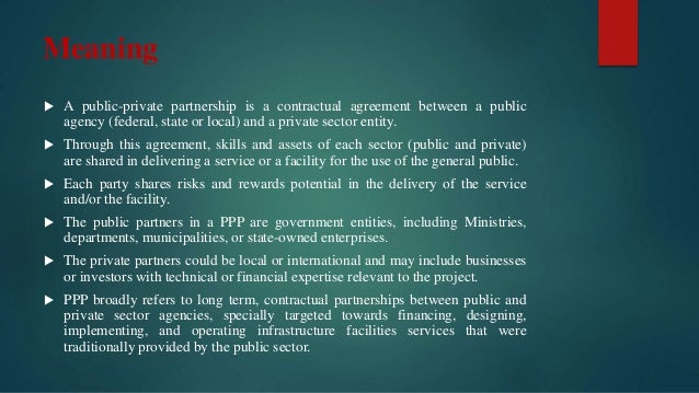 Public private partnership in agriculture in india 2 meaning a public private partnership is a contractual agreement pronofoot35fo Choice Image