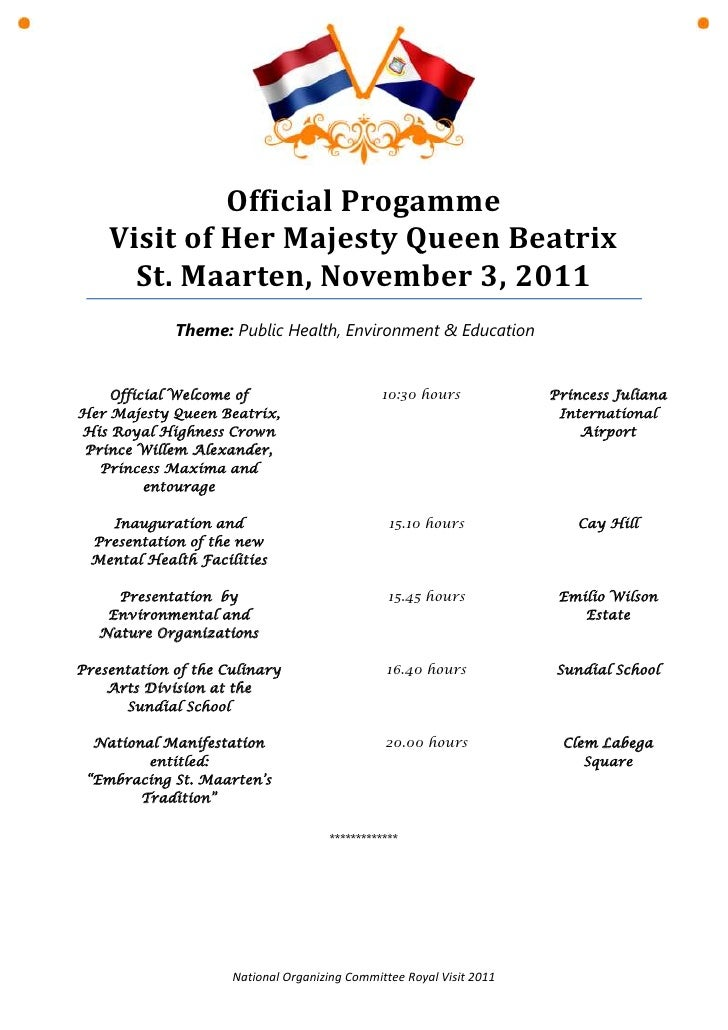 Official Progamme    Visit of Her Majesty Queen Beatrix      St. Maarten, November 3, 2011             Theme: Public Healt...