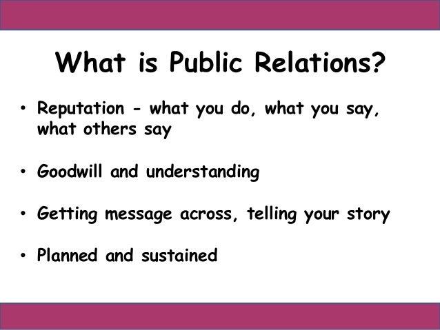 Public Relations in a nutshell Slide 2