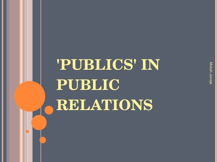 the evolution of public relations 1 a brief history of public relations public relations has been with us for thousands of years the greeks had a word for it: sematikos: to signify, to mean.