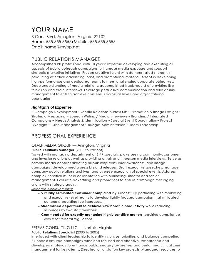 Public Relations Manager CV Template. YOUR NAME3 Cons Blvd, Arlington,  Virginia 22102Home: 555.555.5555♢Mobile: ...  Resume For Public Relations