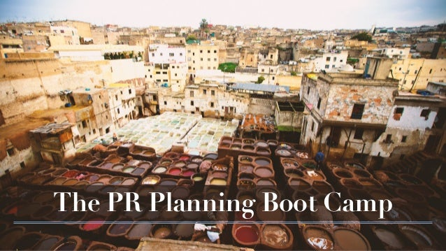 The PR Planning Boot Camp