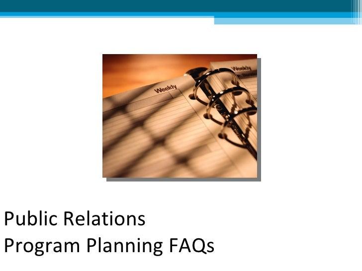 Public Relations Program Planning FAQs