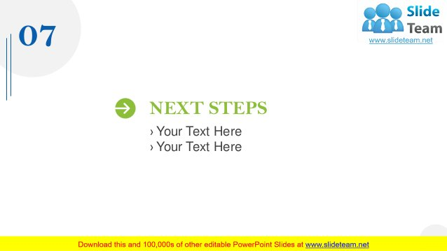 07 NEXT STEPS › Your Text Here › Your Text Here 26