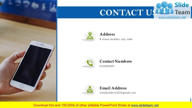 28 CONTACT US Address # street number, city, state Contact Numbers 0123456789 Email Address emailaddress123@gmail.com