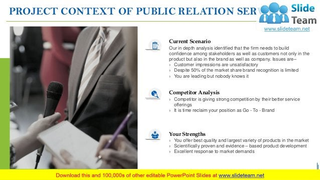 PROJECT CONTEXT OF PUBLIC RELATION SERVICES 5 Our in depth analysis identified that the firm needs to build confidence amo...