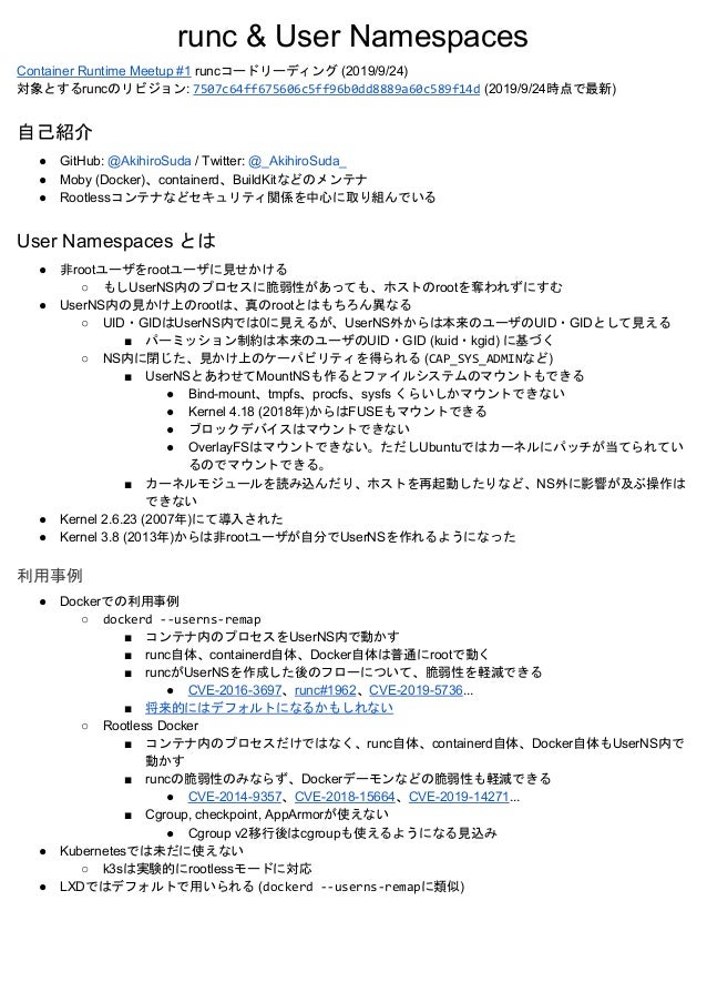 runc & User Namespaces Container Runtime Meetup #1​ runcコードリーディング (2019/9/24) 対象とするruncのリビジョン: ​7507c64ff675606c5ff96b0dd8...