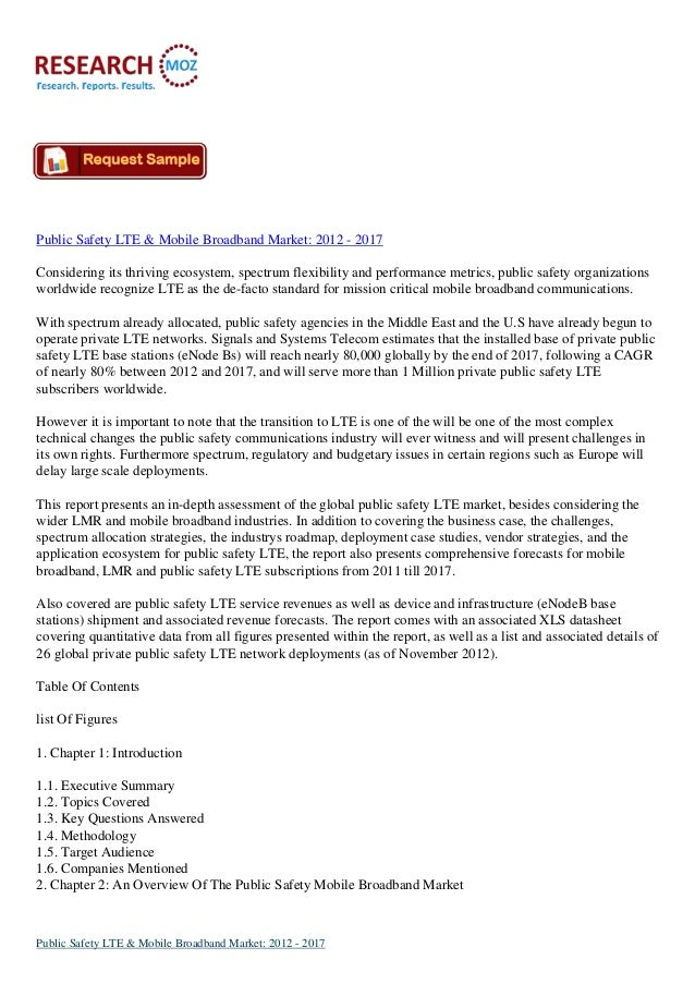 Public Safety LTE & Mobile Broadband Market: 2012 - 2017 Considering its thriving ecosystem, spectrum flexibility and perf...
