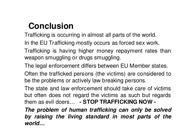 human trafficking informative essay What do i write in my informative essay if this is the question on your mind, you are in the right place  its health effects to human beings,.