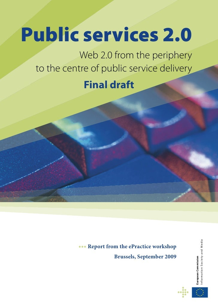 Public services 2.0             Web 2.0 from the periphery  to the centre of public service delivery              Final dr...