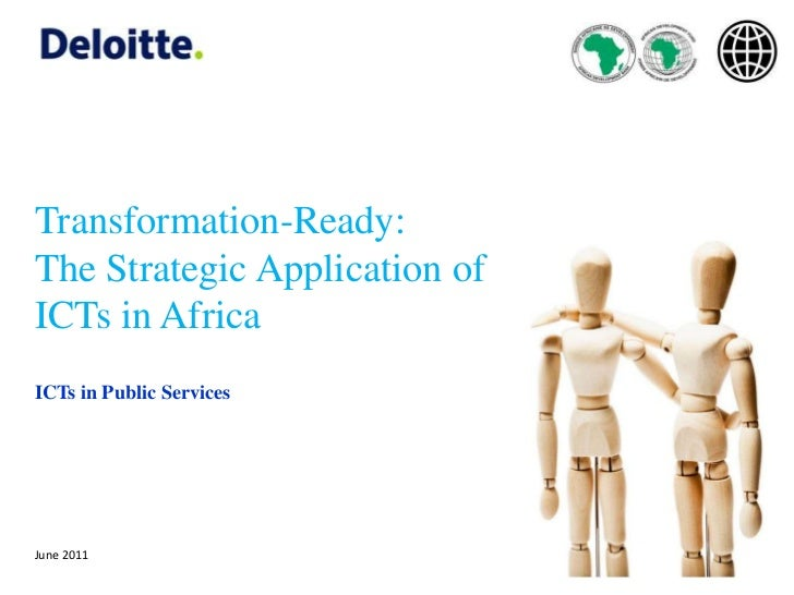 Transformation-Ready: <br />The Strategic Application of  ICTs in Africa<br />ICTs in Public Services<br />June 2011<br />...