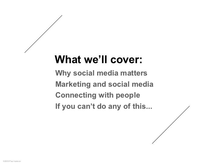 Social Media: It's Not What You Say That Matters Slide 3