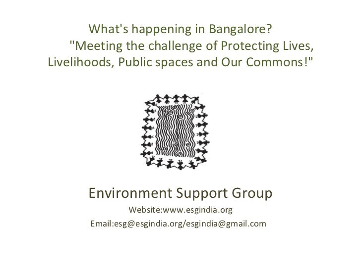 """What's happening in Bangalore?   """"Meeting the challenge of Protecting Lives, Livelihoods, Public spaces and Our ..."""