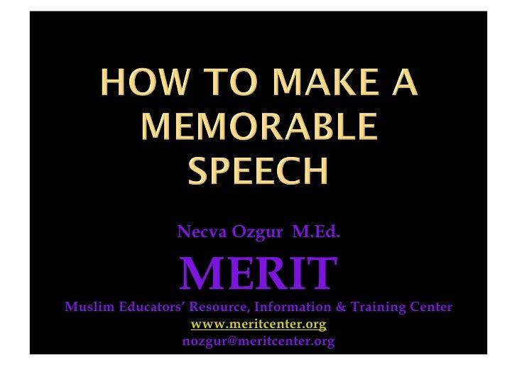 Necva Ozgur M.Ed.                  MERIT Muslim Educators' Resource, Information & Training Center                   www.m...