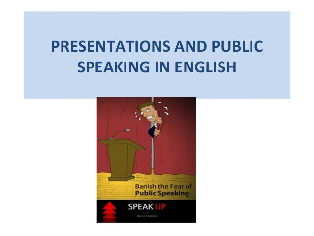 PRESENTATIONS AND PUBLIC SPEAKING IN ENGLISH