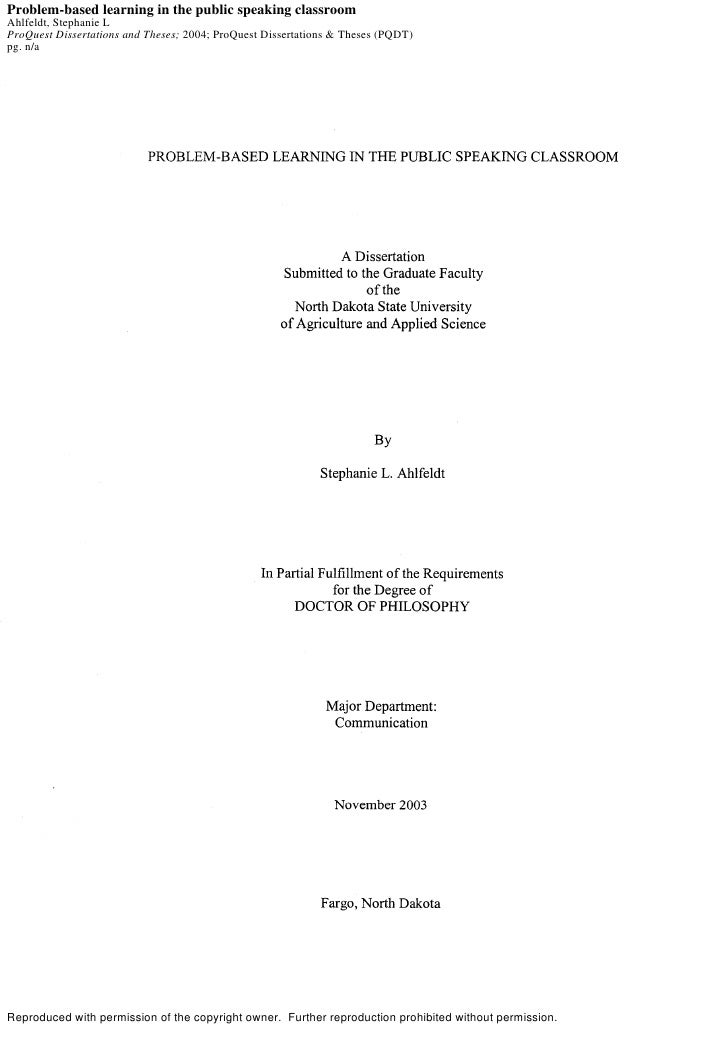 Problem-based learning in the public speaking classroomAhlfeldt, Stephanie LProQuest Dissertations and Theses; 2004; ProQu...